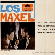 Discos de vinilo: LOS MAXEL - I GOT YOU BABE ( YA TE TENGO ) - COMPRENSION + 2 - EP SPAIN 1965 - EX / EX. Lote 34200285