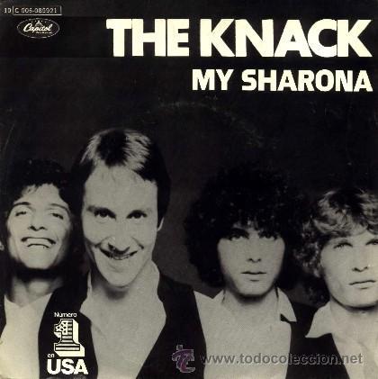 THE KNACK ··· MY SHARONA / LET ME OUT - (SINGLE 45 RPM) (Música - Discos - Singles Vinilo - Pop - Rock - Internacional de los 70)