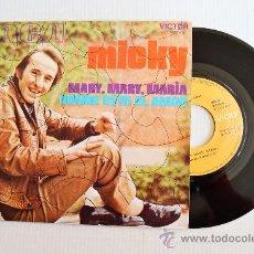 Discos de vinilo: MICKY - MARY, MARY, MARIA/DONDE ESTA EL AMOR ¡¡NUEVO!! (RCA SINGLE 1971) ESPAÑA. Lote 34204863