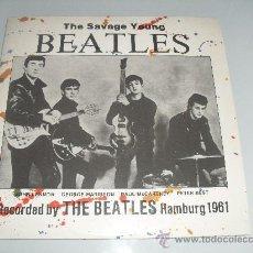 Discos de vinilo: THE BEATLES - THE SAVAGE YOUNG BEATLES DISCO IMPECABLE 1982 10 PULGADAS. Lote 34204894