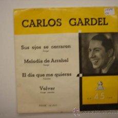 Discos de vinilo: SINGLE CARLOS GARDEL. Lote 34209764