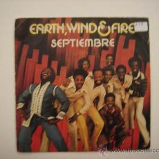 Discos de vinilo: SINGLE EARTH, WIND & FIRE, SEPTIEMBRE. Lote 34210308