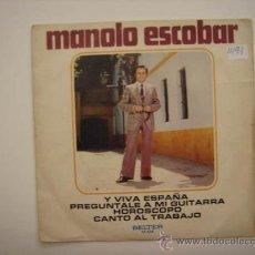 Discos de vinilo: SINGLE MANOLO ESCOBAR. Lote 34210695
