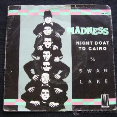 Discos de vinilo: MADNESS- NIGHT BOAT TO CAIRO. SWAN LAKE. AÑO 1979 STIFF RECORDS. MADE IN FRANCE. 640192.. Lote 34213535