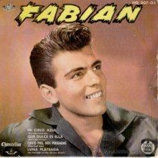 Discos de vinilo: FABIAN - MI CIELO AZUL ( MY BLUE HEAVEN) + 3 - EP SPAIN 1961 - VG+ / VG+. Lote 34217734