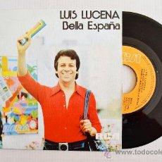Discos de vinilo: LUIS LUCENA - BELLA ESPAÑA/LA FIESTA DE BLAS ¡¡NUEVO!! (RCA SINGLE 1974) ESPAÑA. Lote 34219452