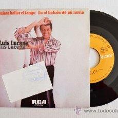 Discos de vinilo: LUIS LUCENA - QUIERO BAILAR EL TANGO/EN EL BALCÓN DE MI NOVIA ¡¡NUEVO!! (RCA SINGLE 1977) ESPAÑA. Lote 34220049