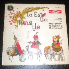 Discos de vinilo: LA ESTRELLA INVISIBLE, UNA HISTORIA DE MELCHOR GASPAR Y BALTASAR, INCLUYE TEBEO. Lote 34222411
