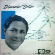 Discos de vinilo: SINGLE , EDUARDO BRITO . Lote 34222951