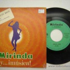 Discos de vinilo: SINGLE MIRINDA Y ... MÚSICA Nº5, MIGUEL RIOS. Lote 34230148