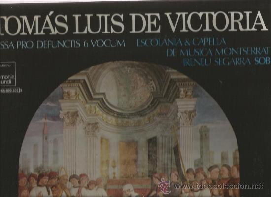 LP ESCOLANIA & CAPILLA DE MUSICA MONTSERRAT & TOMAS LUIS DE VICTORIA : MISSA PRO DEFUNCTIS (Música - Discos - LP Vinilo - Clásica, Ópera, Zarzuela y Marchas)