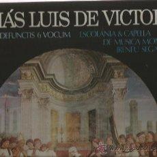 Discos de vinilo: LP ESCOLANIA & CAPILLA DE MUSICA MONTSERRAT & TOMAS LUIS DE VICTORIA : MISSA PRO DEFUNCTIS . Lote 34238753