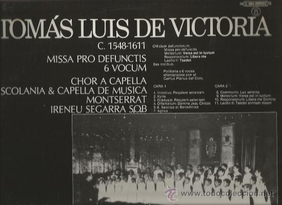 Discos de vinilo: LP ESCOLANIA & CAPILLA DE MUSICA MONTSERRAT & TOMAS LUIS DE VICTORIA : MISSA PRO DEFUNCTIS - Foto 2 - 34238753