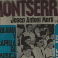 Discos de vinilo: LP ESCOLANIA Y CAPILLA DE MUSICA DE MONTSERRAT : SILENCIO + O MAGNUM MYSTERIUM . Lote 34239014
