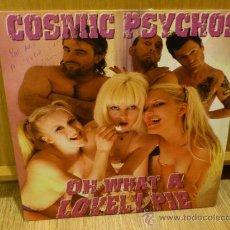 Discos de vinilo: COSMIC PSYCHOS OH WHAT A LOVELY PIE LP VINILO GARAGE PUNK FIRMADO . Lote 34241609