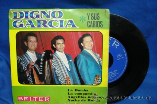 - DIGNO GARCÍA Y SUS CARIOS - LA BAMBA + 3 - BELTER 1968 (Música - Discos de Vinilo - EPs - Grupos y Solistas de latinoamérica)