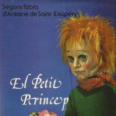 Discos de vinilo: LP EL PETIT PRINCEP ( BODABADOC & ANTOINE DE SAINT- EXUPERY . Lote 34254679