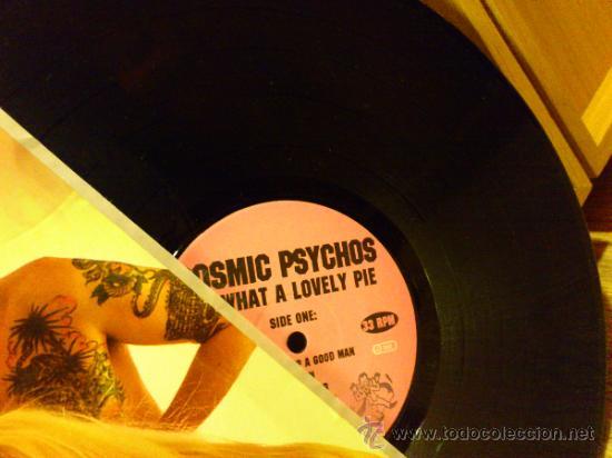 Discos de vinilo: Cosmic psychos Oh what a lovely pie lp vinilo Garage Punk Firmado - Foto 3 - 34241609