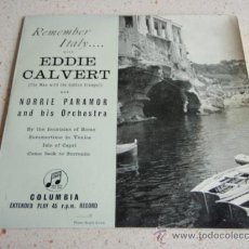 Discos de vinilo: REMEMBER ITALY... WITH EDDIE CALVERT (BY THE FONTAINS OF ROME - SUMMERTIME IN VENICE - ISLE OF CAPRI. Lote 34261683
