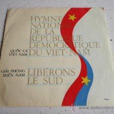 Discos de vinilo: HYMNE NATIONAL DE LA REPUBLIQUE DEMOCRATIQUE DU VIET-NAM - LIBÉRONS LE SUD + DOS CANCIONES . Lote 34280510
