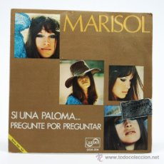Discos de vinilo: MARISOL. SI UNA PALOMA - PREGUNTE POR PREGUNTAR. SINGLE 1971. ZAFIRO.. Lote 34310915
