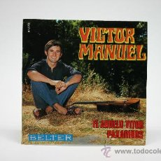 Discos de vinilo: VICTOR MANUEL. EL ABUELO VITOR - PAXARINOS. SINGLE 1969. BELTER.. Lote 34313967