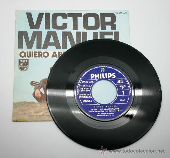 Discos de vinilo: Victor Manuel. Quiero abrazarte tanto - María coraje. Single 45 RPM. Philips 1970. - Foto 2 - 34312852