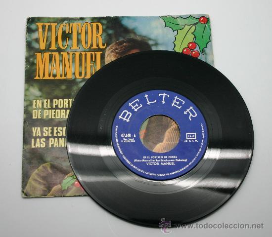 Discos de vinilo: Victor Manuel. En el portalin de piedra y ya se escuchan las panderetas. Single Belter 1969 - Foto 2 - 34310410