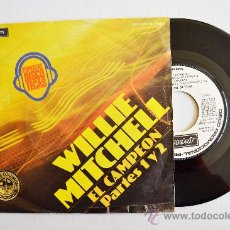 Discos de vinilo: WILLIE MITCHELL - EL CAMPEÓN 1-2 -PROMOCIONAL- (LONDON SINGLE 1977) ESPAÑA. Lote 34317795