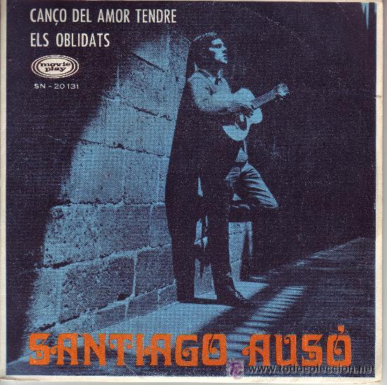 SANTIAGO AUSÓ (Música - Discos - Singles Vinilo - Cantautores Españoles)
