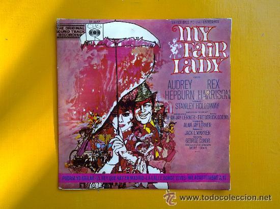 MY FAIR LADY (Música - Discos de Vinilo - EPs - Bandas Sonoras y Actores)