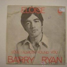 Discos de vinilo: SINGLE BARRY RYAN, LOVE I ALMOST FOUND YOU. Lote 34320800