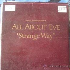 Discos de vinilo: ALL ABOUT EVE - STRANGE WAY - DISCO DE 10 PULGADAS PHONOGRAM UK 1991 - PORTADA SOBRE. Lote 34330256