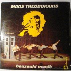 Discos de vinilo: MIKIS THEODORAKIS - BOUZOUKI MUSIK - . Lote 34330376