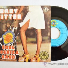 Discos de vinilo: SOUL IBERICA BAND - BABY SITTER/I'M LOOKING FOR JEREMY (CARNABY SINGLE 1977) ESPAÑA. Lote 34333205