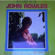 Discos de vinilo: JOHN ROWLES-THE BEST. Lote 34341402