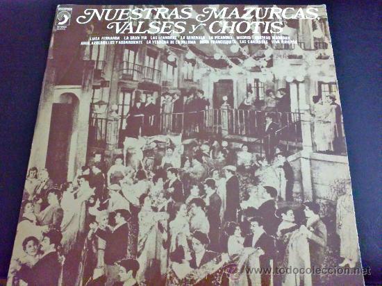 NUESTRAS MAZURCAS, VALSES Y CHOTIS - DIRECTOR: J. CASAS AUGÉ (Música - Discos - LP Vinilo - Clásica, Ópera, Zarzuela y Marchas)