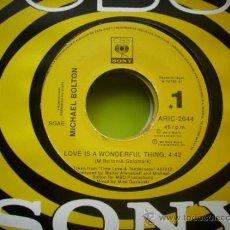 Discos de vinilo: SINGLE PROMO 45 RPM / MICHAEL BOLTON / LOVE IS A WONDERFUL THING //EDITADO POR CBS ESPAÑA . Lote 34349310