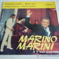 Discos de vinilo: MARINO MARINI E IL SUO QUARTETTO (CAFETERIA TWIST - MILLE LUCI - ESPERANZA - POCO PELO ) ESPAÑA. Lote 34369232
