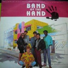 Discos de vinil: LP - BAND OF THE HAND (LA BANDA DE LA MANO) - VARIOS - EDICION ESPAÑOLA, MCA RECORDS 1986. Lote 34379202