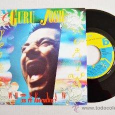 Discos de vinilo: GURU JOSH - WHOSE LAW (IS IT ANYWAY) ¡¡NUEVO!! (RCA SINGLE 1990) ESPAÑA. Lote 34389372