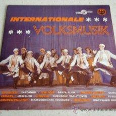 Discos de vinilo: INTERNATIONALE VOLKSMUSIK (SPAIN: FANDANGO - ITALY: SANTA LUCIA - ISRAEL: HANT D'AMOUR - YUGOSLAVIA:. Lote 34393180