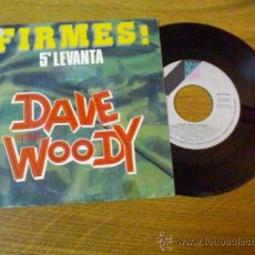 Discos de vinilo: DAVE WOODY/ FIRMES ( 5º LEVANTA). Lote 34414231