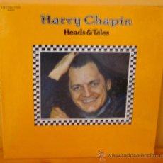Discos de vinilo: HARRY CHAPIN - HEADS & TALES U S A - ELEKTRA - 1972. Lote 34399205