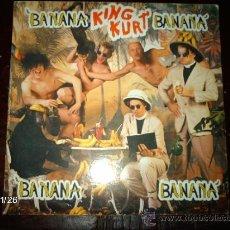 Discos de vinilo: KING KURT - BANANA BANANA. Lote 34418052