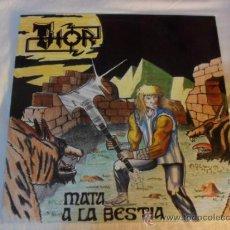 Discos de vinilo: THOR, MATA A LA BESTIA. HILARGI RECORDS/DISCOS SUICIDAS 1989. Lote 34416104