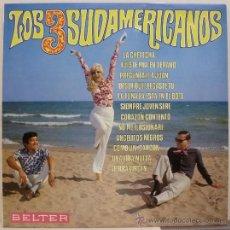 Discos de vinilo: LOS 3 SUDAMERICANOS (LP BELTER 1969) . Lote 34424342