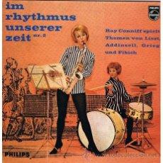 Discos de vinilo: RAY CONNIFF - IM RHYTHMUS UNSERER ZEIT - PHILIPS 1960 ? - SPIELT THEMEN VON LISZT - GRIEG - FIBICH . Lote 34425355