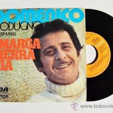 Discos de vinilo: DOMENICO MODUGNO - AMARGA TIERRA MIA/SORTILEGIO DE LUNA ¡¡NUEVO!! (RCA SINGLE 1973) ESPAÑA. Lote 34430041