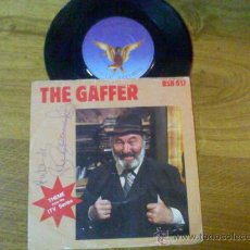 Discos de vinilo: GAFFER / THE GAFFER /BILL MAYNARD/ WITHOUT SOMEONE TO LOVE-- THEME FROM THE ITV SERIES. Lote 34435088